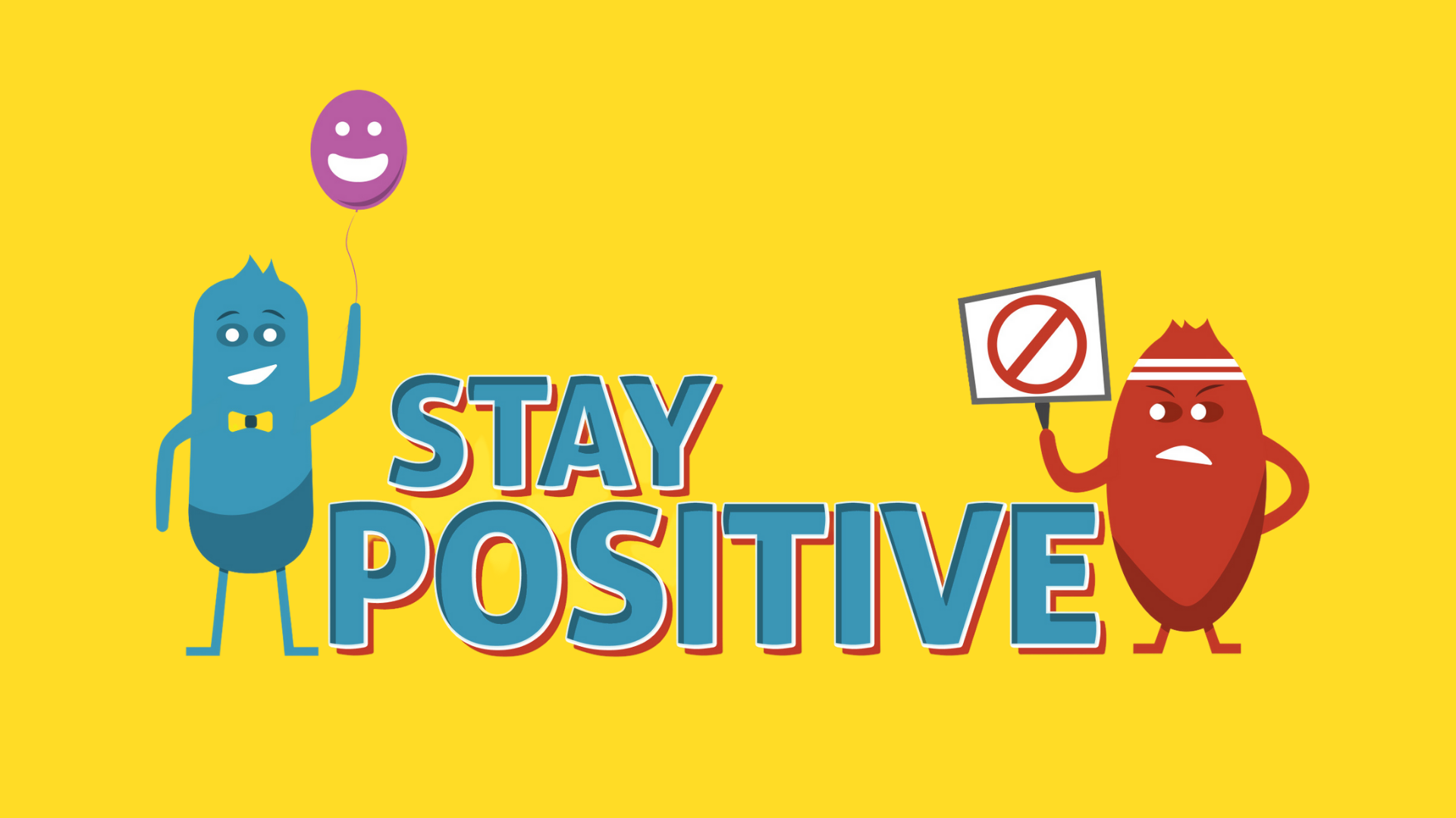 Stay Positive | Week One