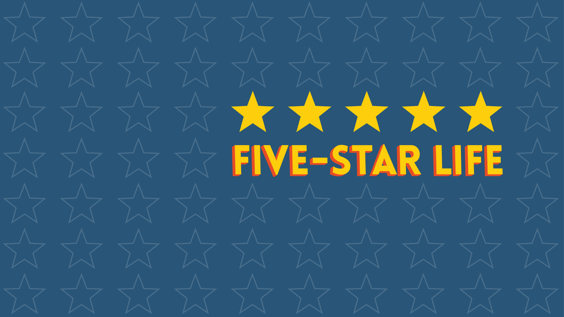 5 Star Life | Week One