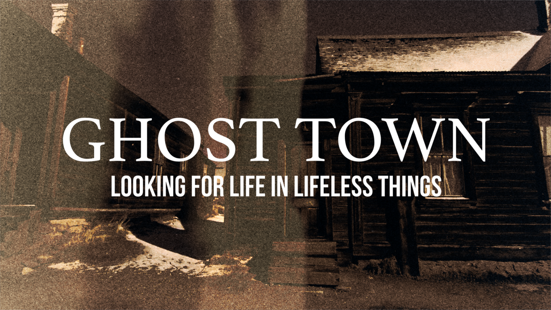 Ghost Town | Week Four