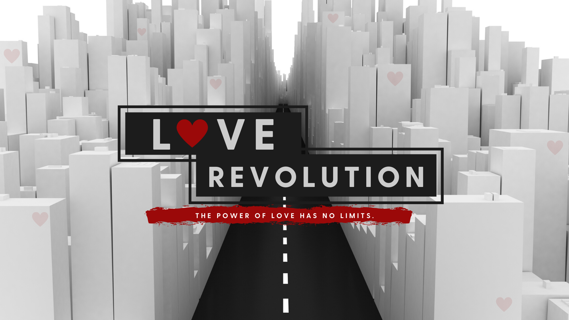 Love Revolution | Week Six